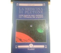 La medicina di plutone - Ninfa de Vecchi - Alchemia - 1997 - M