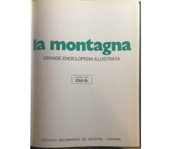 La montagna voll.3-4 di Aa.vv., 1975, Istituto Geografico Deagostini