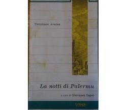 La notti di Palermu (Teatro siciliano) - Tommaso Aversa - Sicania edizioni,1990