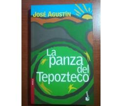 La panza del tapozteco - Josè Agustin - Booket - 2005 - M