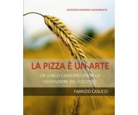 La pizza è un'arte - Fabrizio Casucci,  2020,  Youcanprint
