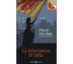 La principessa di latta - Philip Pullman - Salani Editore