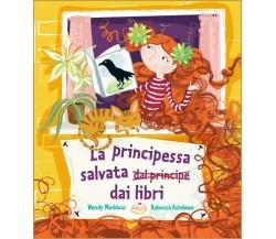La principessa salvata dai libri - Wendy Meddour,  2020,  Lo Stampatello