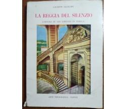 La reggia del silenzio - Giuseppe Alliegro - Napoli - 1981 - M