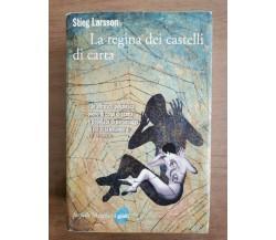 La regina dei castelli di carta - S. Larsson - Marsilio editore - 2013 - AR