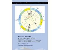 La revolución solar relocalizada di Luciano Drusetta,  2020,  Youcanprint