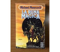 La runa magica - Micheal Moorcock - TEA - 1993 - AR