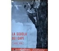 La scuola dei capi - Courtois, Gaston (1997,  Ancora) Ca