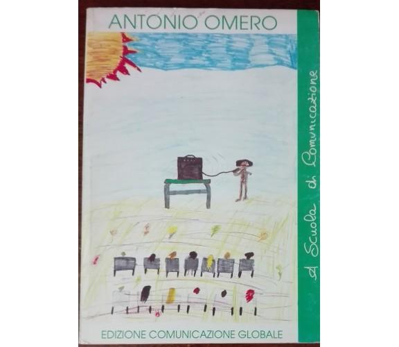 La scuola di comunicazione - Antonio Omero - comunicazione globale, 1992 - A