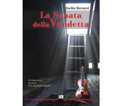 La sonata della vendetta - Marika Bernard,  2017,  Dark Zone