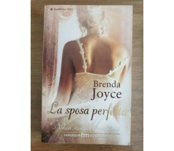 La sposa perfetta - B. Joyce - Mondadori - 2008 - AR