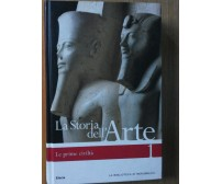 La storia dell'arte Vol. 1 - AA.VV. - Electa La Biblioteca di Repubblica,2006 -R