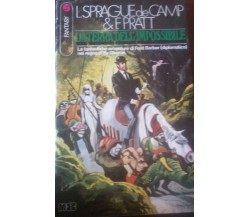 La terra dell'impossibile -  Fletcher Pratt - Meb ,1977 - C