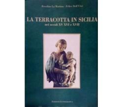 La terracotta in Sicilia nei secoli XV XVI e XVII - La Mattina - Dell'Utri..