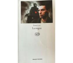 La tregua- Primo Levi -2003 -  Einaudi Tascabili - M