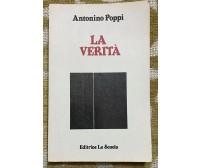 La verità - Antonino Poppi - La Scuola - 1988 - M
