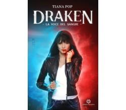 La voce del sangue. Draken di Tiana Pop,  2019,  Genesis Publishing