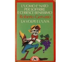 La volpe e l'uva - Gervaso - Bompiani,1992 - R