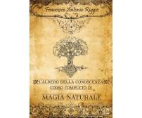 L'albero della Conoscenza - Corso Completo di Magia Naturale