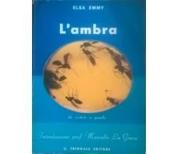 L'ambra: da ciottolo a gioiello - Elsa Emmy (Tringale Editore 1981) Ca
