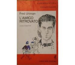 L'amico ritrovato - Fred Uhlman,  1992,  Loecher Editore
