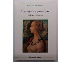 L'amour ne passe pas - Ignazio Apolloni - Coppola ed. - 2006 - G
