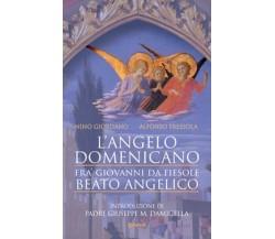 L'angelo domenicano. Fra' Giovanni da Fiesole. Beato Angelico - ER