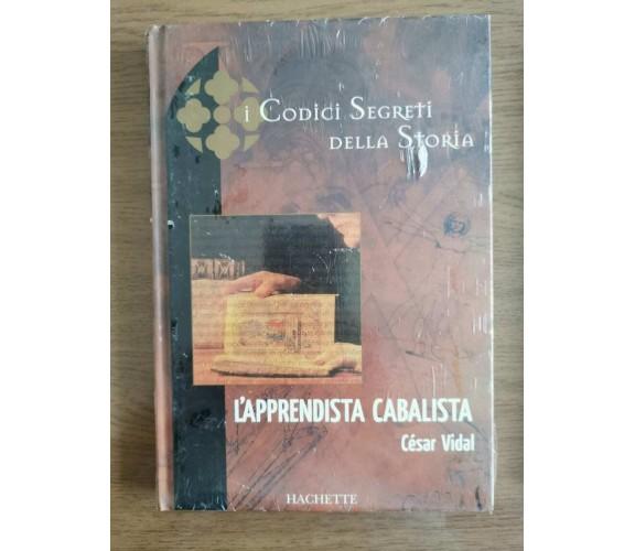 L'apprendista cabalista - C. Vidal - Hachette - 2005 - AR