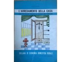 L'arredamento della casa - Ofelia Martini (Istituto Agrario Alfieri Cavour) Ca