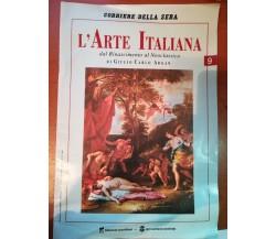 L'arte italiana - Giulio Carlo Argan - Corriere della sera - 1991 - M