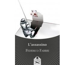L'assassino di Federico Fabbri ,  Les Flaneurs