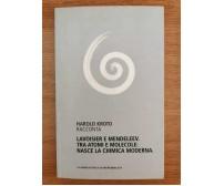 Lavoisier e Mendeleev. Tra atomi e molecole - H. Kroto - L'Espresso - 2012 - AR