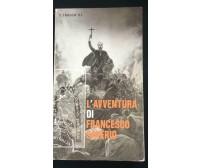 L'avventura di Francesco Saverio - Virgilio Frasca,  1967,  Edizioni - P