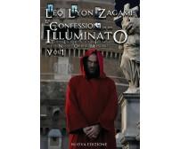 Le Confessioni di un Illuminato Tutta la Verità sugli Illuminati e il Nuovo Ordi