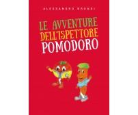 Le avventure dell'Ispettore Pomodoro - Alessandro Brondi,  2019,  Youcanprint