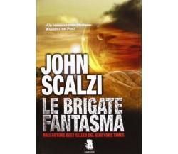 Le brigate fantasma - John Scalzi - Gargoyle,2013 - A