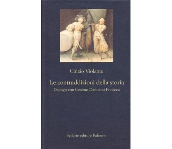 Le contraddizioni della storia. Dialogo con Cosimo Damiano Fonseca -  Violante