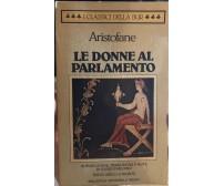 Le donne al parlamento di Aristofane, 1984, Rizzoli