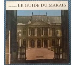 Le guide du Marais - Pierre Kjellberg - 1967, Bibliothèque Des Arts - L