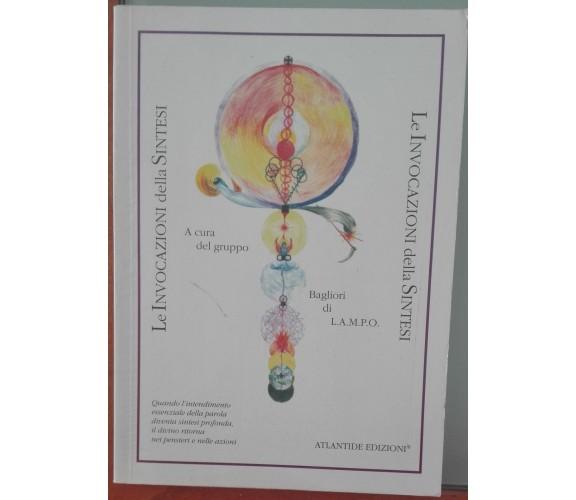 Le invocazioni della sintesi - Gruppo Bagliori di lampo - Atlantide, 1994 - A