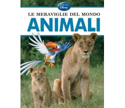 Le meraviglie del mondo animali - Disney - Disney libri , 2013 - C
