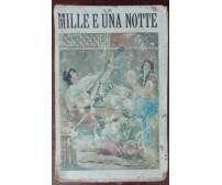 Le mille e una notte - AA.VV. - Bietti, 1910 - A