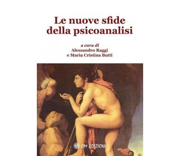Le nuove sfide della psicoanalisi (Om Edizioni, 2019) - ER