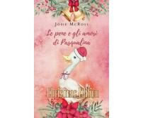 Le pene e gli amori di Pasqualina Christmas Edition di Josie Mcross,  2019