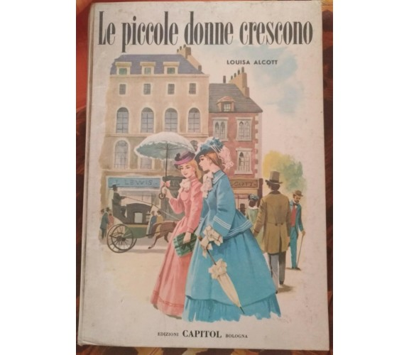 Le piccole donne crescono - Louisa May Alcott,  1969,  Capitol - S