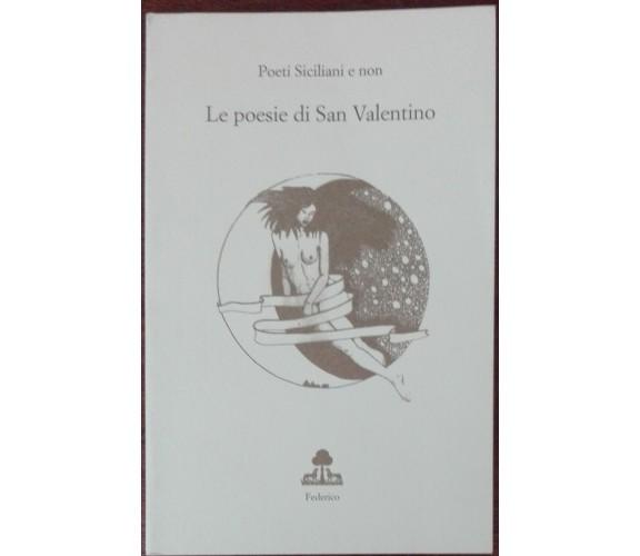 Le poesie di San Valentino - AA.VV. - Federico,1999 - A