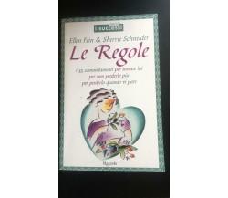 Le regole - Ellen Fein & Sherrie Schneider,  1999,  Rizzoli - P