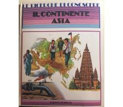 Le ricerche di conoscere nr.19 - Il continente Asia di Aa.vv., 1987, Fabbri Edi