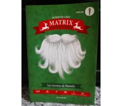 Le ricette di Natale di A.a.v.v,  2016,  Mondadori - F