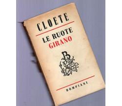 Le ruote girano - Stuart Cloete